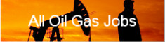 All Oil Gas Jobs